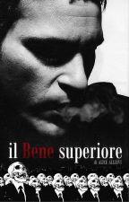 Il Bene Superiore by AliceAllievi