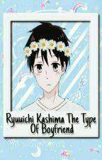 Ryuuichi Kashima The Type Of Boyfriend 》gakuen babysitters《 by MiluSugar