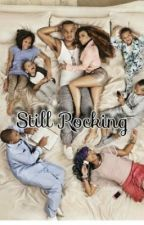 Still Rocking (I.A.E sequel ) by Aniya_C