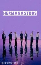 HERMANASTROS. +18 (BTS Y TÚ)  by machuofc