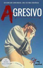 Agresivo. © by abruptum