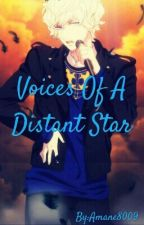 Voices Of A Distant Star(Shion x Reader) by Amane8009