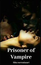 Prisoner of Vampire  by D_NurYi
