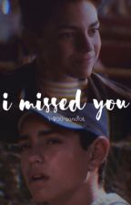 | i missed you |  |b.r| by 1-800-sandlot