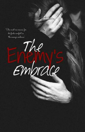 The Enemy's Embrace by erisyndrome