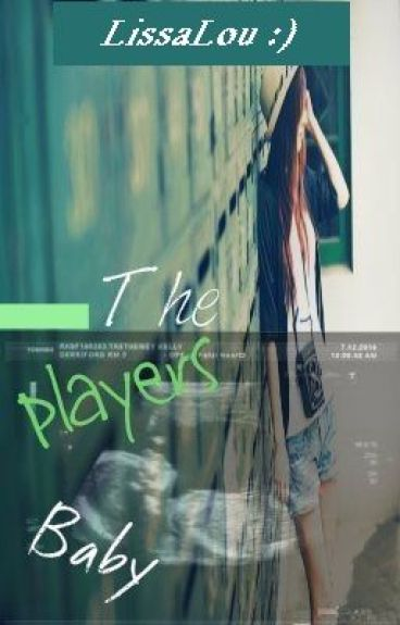 The Player's Baby