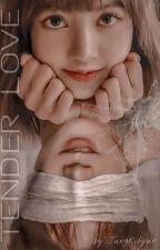 Tender Love | √Ten x Lisa by jungkihyun