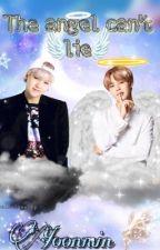 الملاك لا يستطيع الكذب -مكتمله- by yoonmin-love-cp