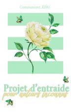 Projet d'Entraide Pour Auteurs Inconnus by Communaute_EPAI