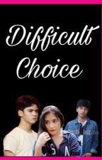 Difficult Choice by tarashalma