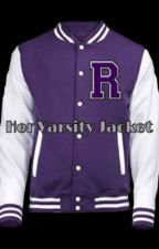 Her Varsity Jacket (teacherxstudent) (gxg) by SincerelyAsshole