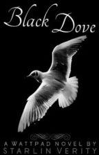 Black Dove (Watty Awards 2012) by Starsareshining