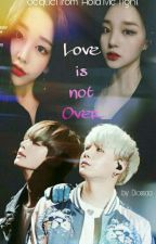 Love is Not Over [NC] (MYG+KTH) by Diossaa-