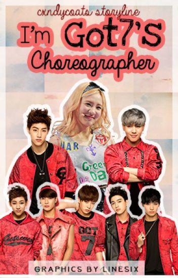 I'm Got7's Choreographer