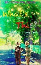 What's This (Todobaku Oneshots) by Tomura_Sass