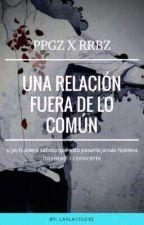 🔥💀Una relacion fuera de lo común🔥💀 by layla77love
