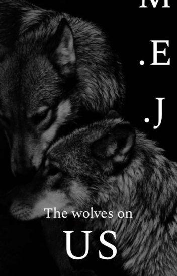 The Wolf On Me [ Réécriture)