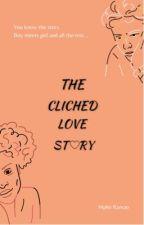 The Clichéd Love Story by Mpho_Ran