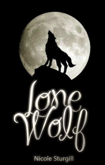 Lone Wolf (First in Lone Wolf Series)