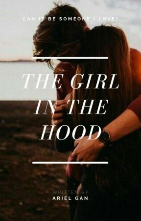The Girl in the Hood - story quotes - Wattpad