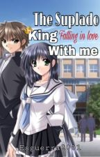 The Suplado King Falling in Love With Me by Esguerra2001