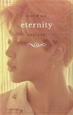 eternity [yoonmin] by Taolaxy