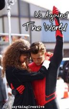 Us Against The World -  Peter Parker x Michelle Jones by AnythingCreative