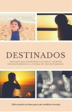 Destinados +18 (II Temporada) JB by JbBloosomBlue
