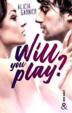 Will you play ? by MoodyTakeABook