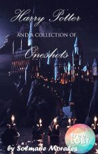 Harry Potter and  a Collection of Oneshots by SolmarieMorales
