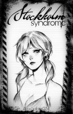 Stockholm Syndrome. [Terminada] by AlexSolaris234