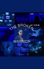 The Broken Warrior by hannahred40