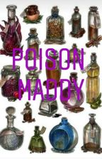 Poison Maddy by wow_TraumaticBaby