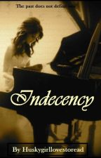 Indecency by EndlessWisdom