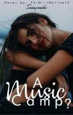A Music Camp? by SassyRashi