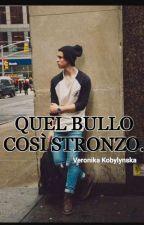 QUEL BULLO COSÌ STRONZO... || Nash Grier ||  by eravamodroga