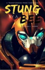 Stung by a Bee ( A Transformers Prime FanFiction ) by cookiemonsterRULEZ