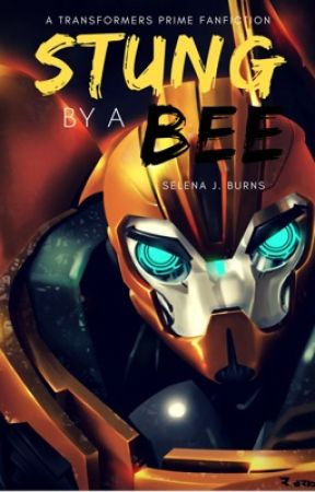 Stung by a Bee ( A Transformers Prime FanFiction