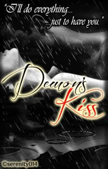 Demon's Kiss (REVISED)