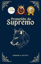 Prometida do Supremo by Babisousabat