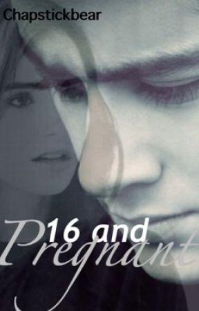 16 & Pregnant • z.m by ChapstickBear