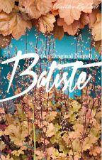 Batiste || (Original Novel) by WrittenByCort