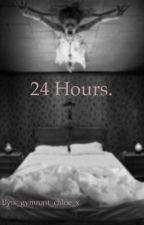 24 hours.  by x_gymnast_chloe_x