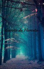 Garoto da Floresta by Kpoper_Happy