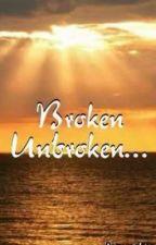 Broken Unbroken: The Different Faces of Love by JasmeetSingh9