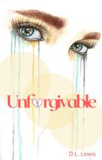 Unforgivable by Debziie