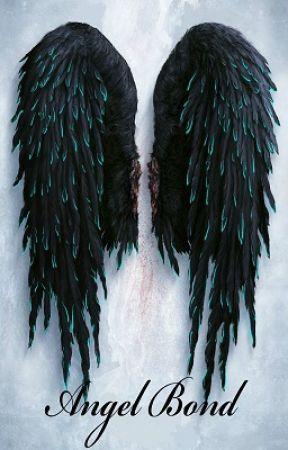 Angel Bond (Angel Fire Series #1) by pandaeyes90