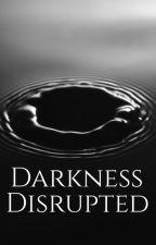 Darkness Disrupted by Aubreydemoux