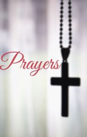 Prayers - Prayer to Mend What is Broken - Wattpad