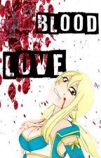Blood Love by MoonOfDakness
